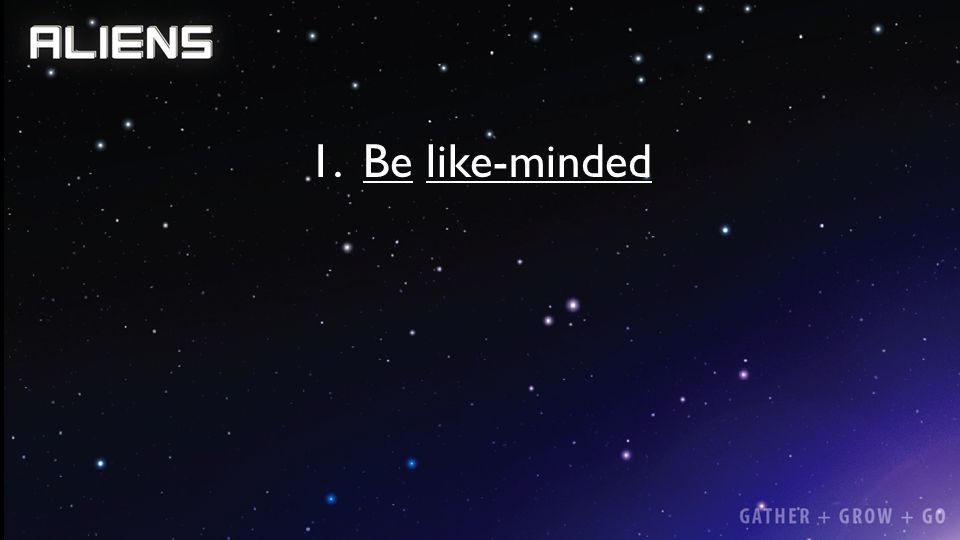 Be like-minded