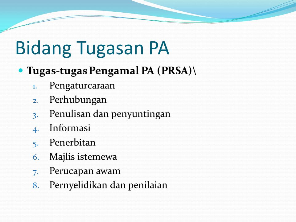 Bidang Tugasan PA Tugas-tugas Pengamal PA (PRSA)\ Pengaturcaraan