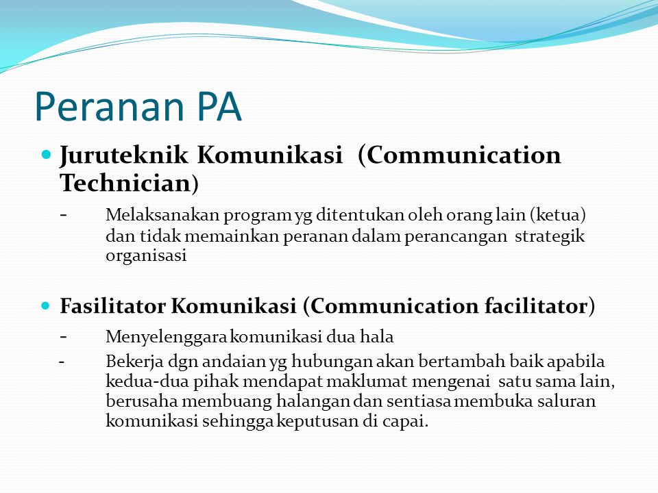 Peranan PA Juruteknik Komunikasi (Communication Technician)