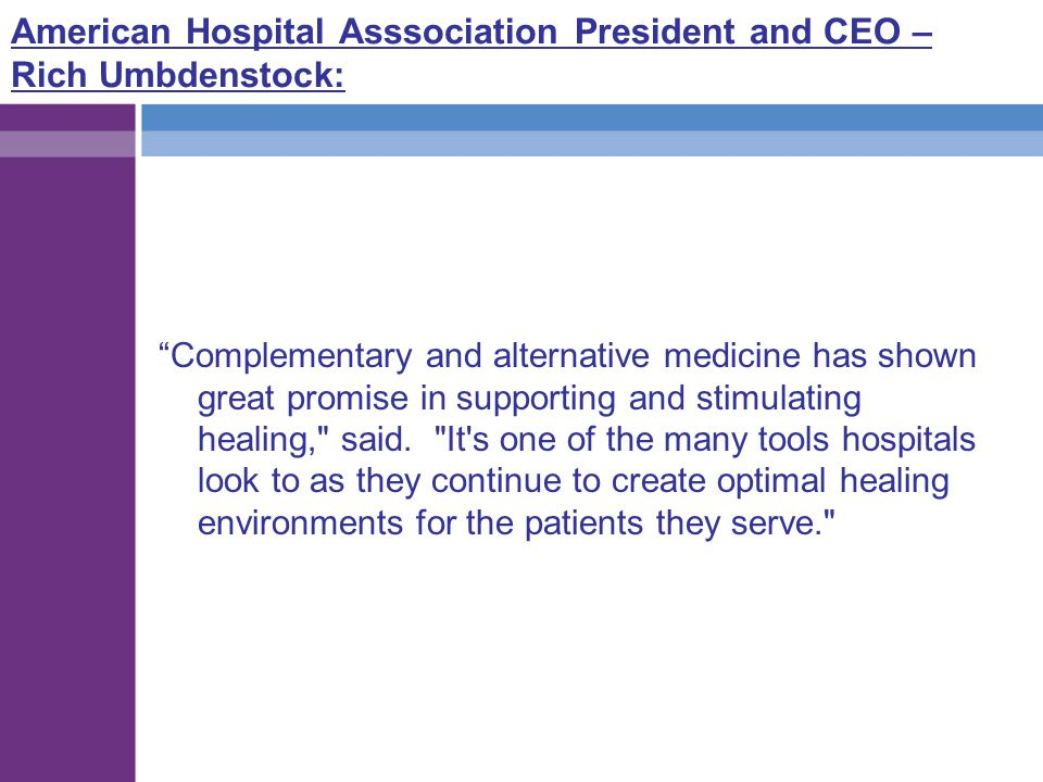 American Hospital Asssociation President and CEO – Rich Umbdenstock: