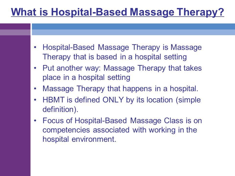 What is Hospital-Based Massage Therapy
