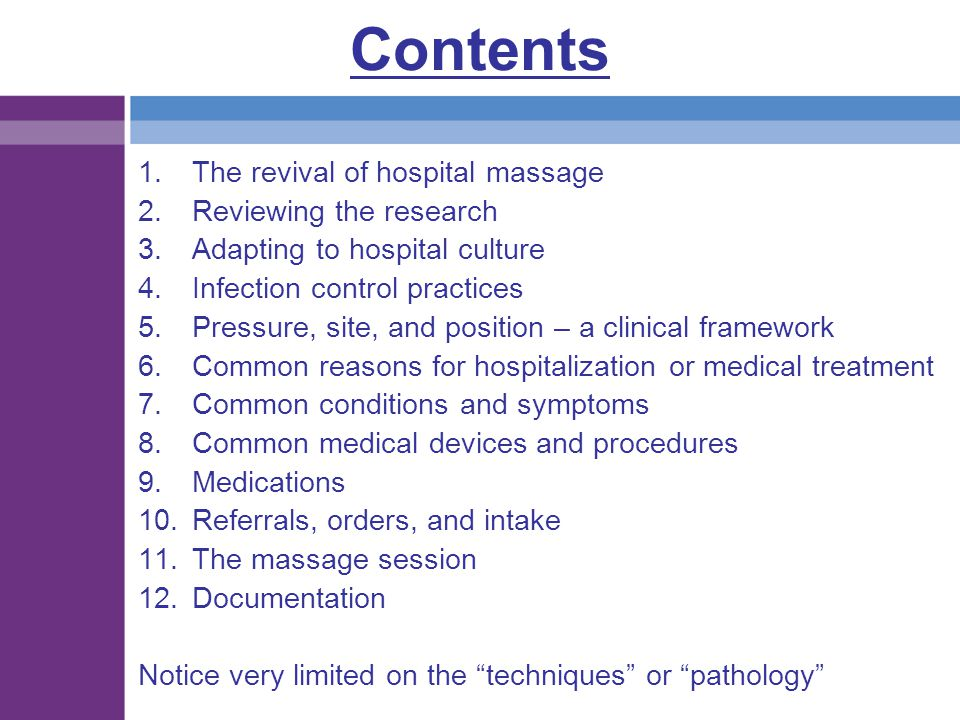 Contents The revival of hospital massage Reviewing the research