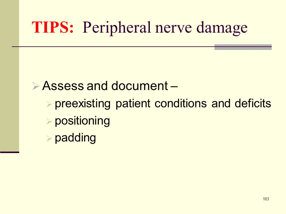 TIPS: Peripheral nerve damage