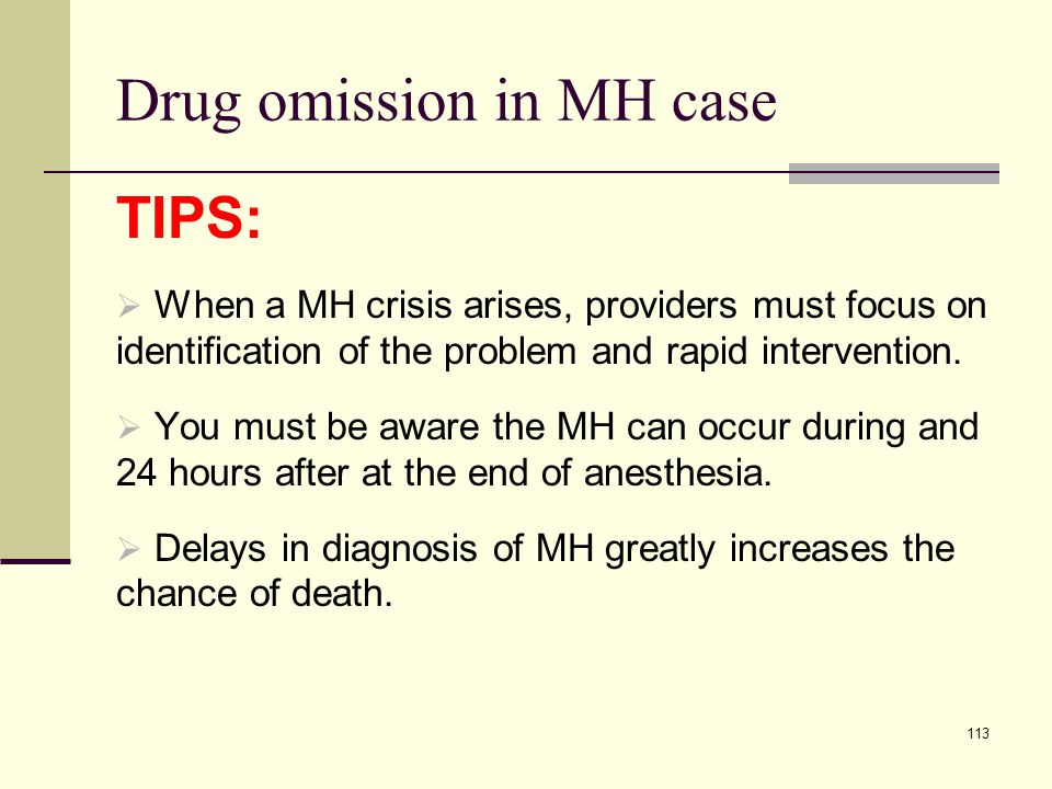 Drug omission in MH case