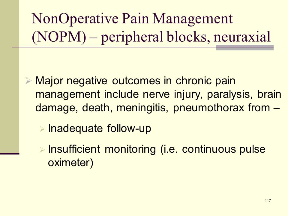NonOperative Pain Management (NOPM) – peripheral blocks, neuraxial