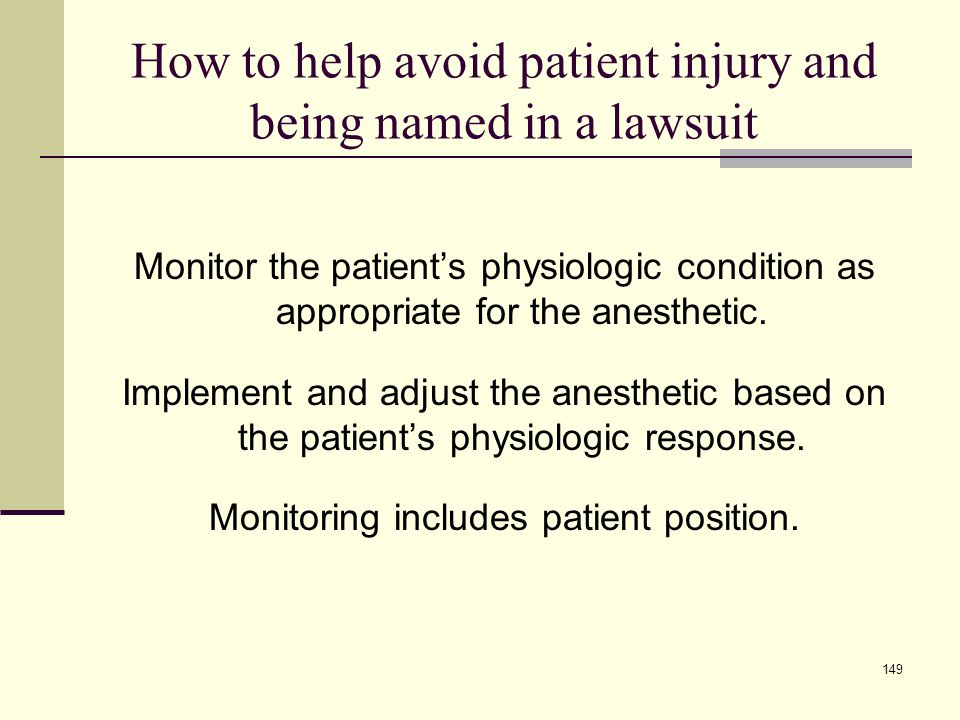 How to help avoid patient injury and being named in a lawsuit