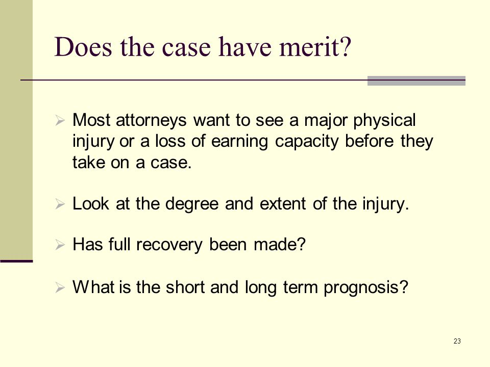 Does the case have merit