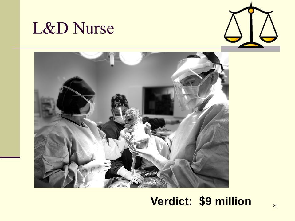 L&D Nurse Verdict: $9 million