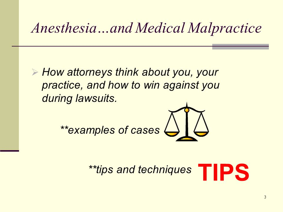 Anesthesia…and Medical Malpractice