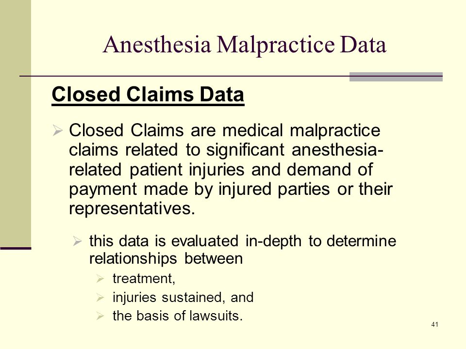 Anesthesia Malpractice Data