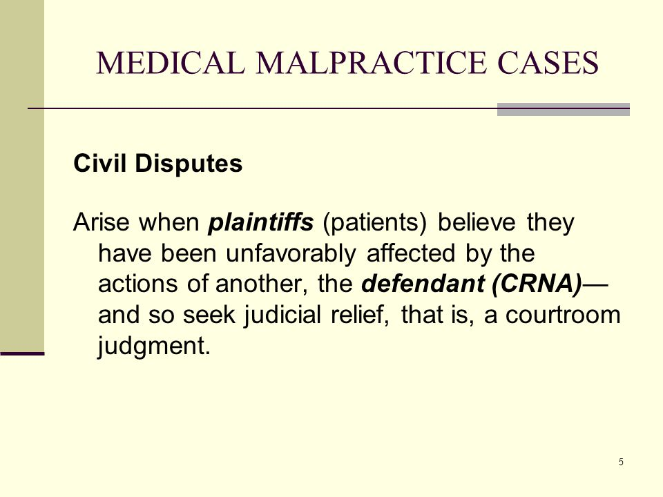 MEDICAL MALPRACTICE CASES