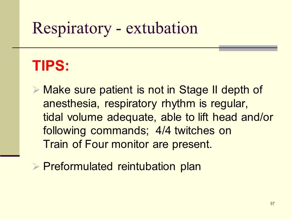 Respiratory - extubation