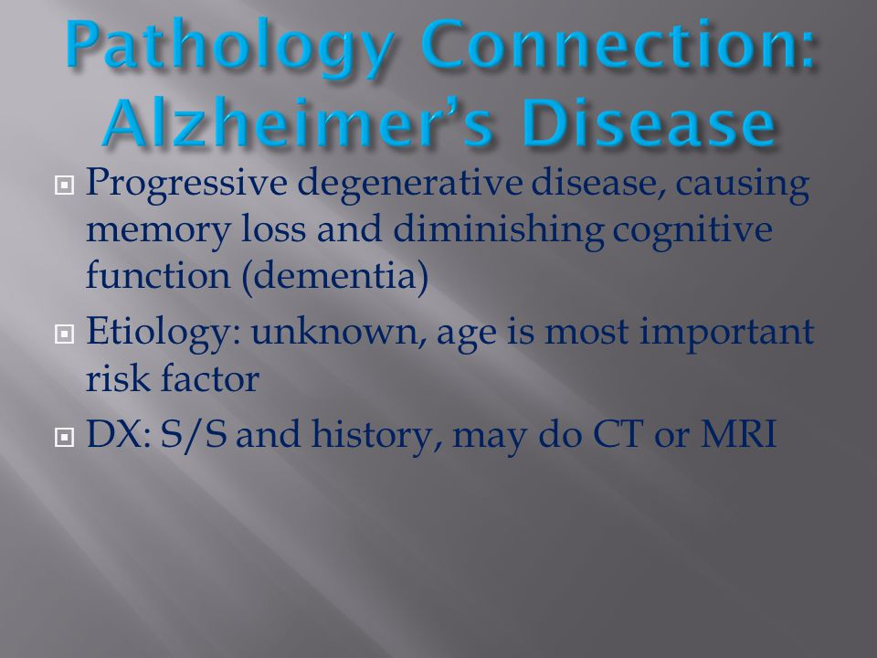 Pathology Connection: Alzheimer's Disease