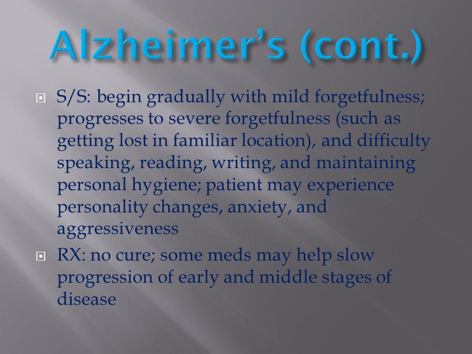 Alzheimer's (cont.)