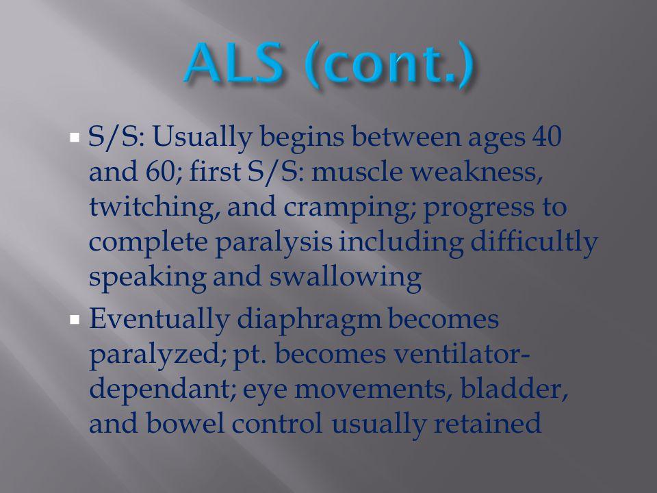 ALS (cont.)