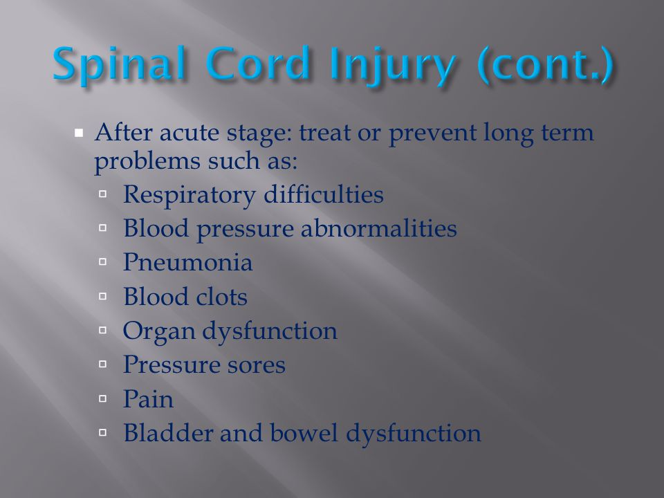 Spinal Cord Injury (cont.)