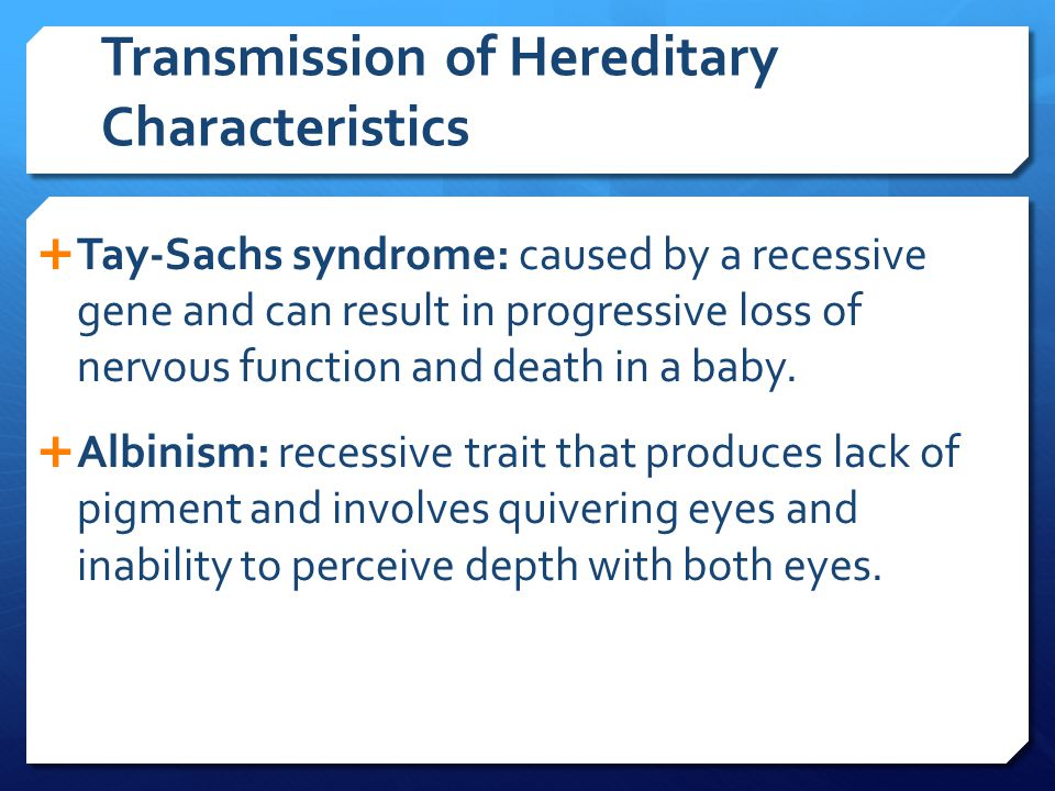 Transmission of Hereditary Characteristics