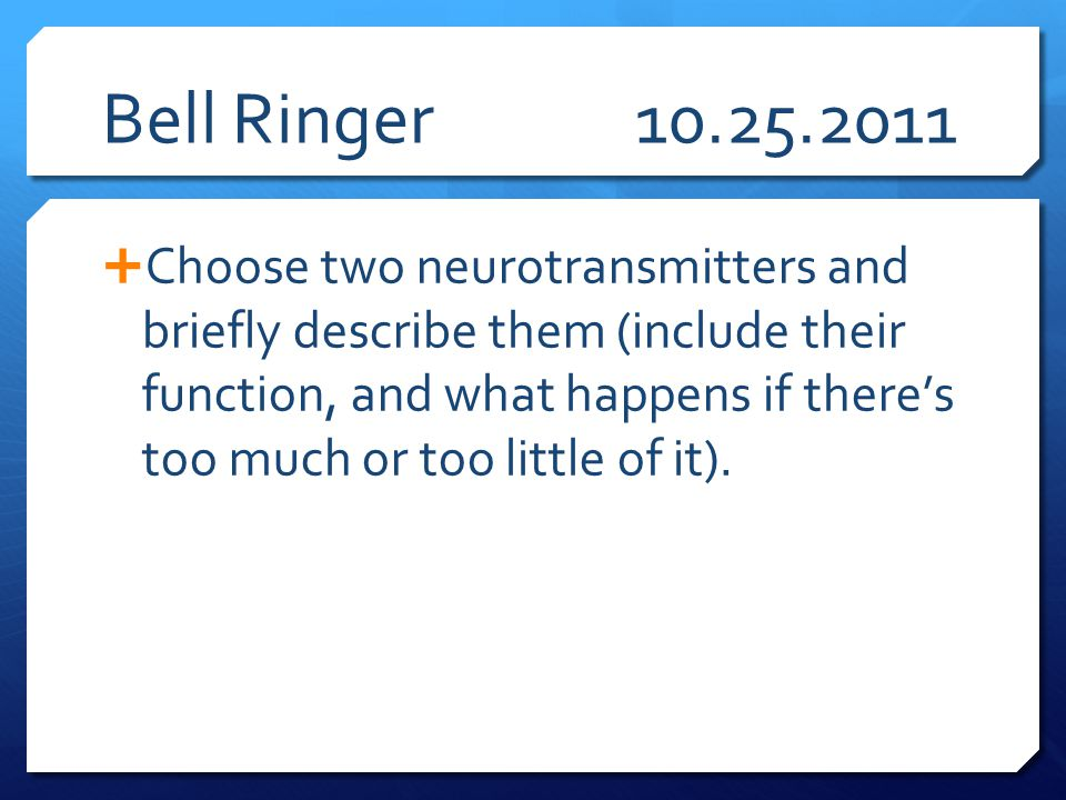 Bell Ringer 10.25.2011