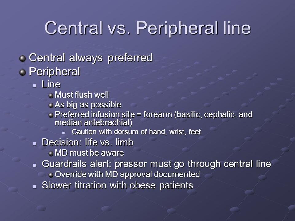 Central vs. Peripheral line
