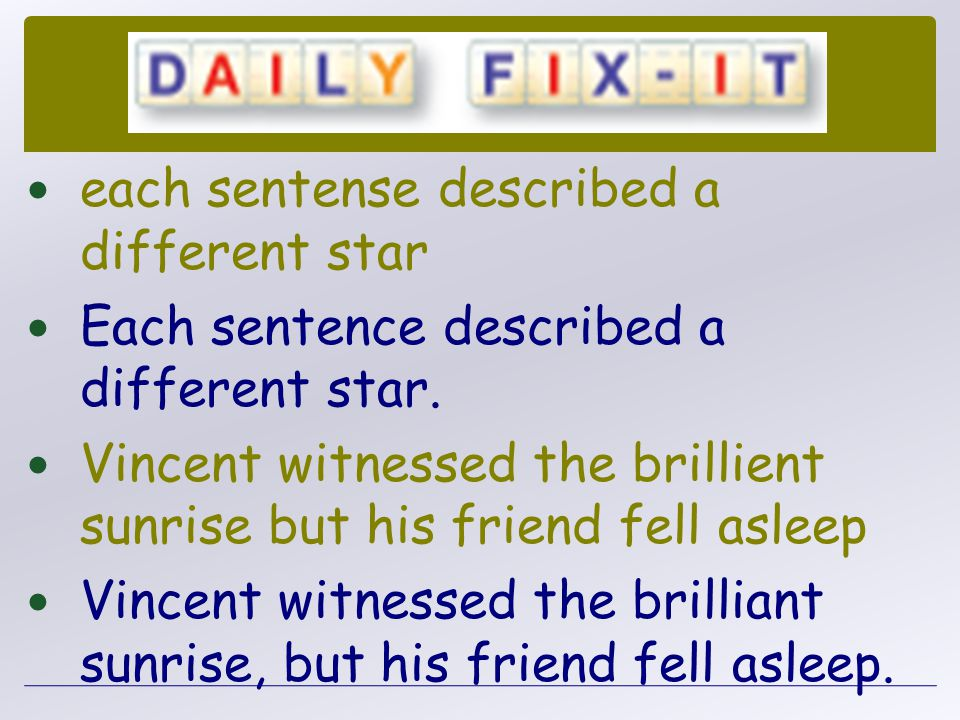 each sentense described a different star
