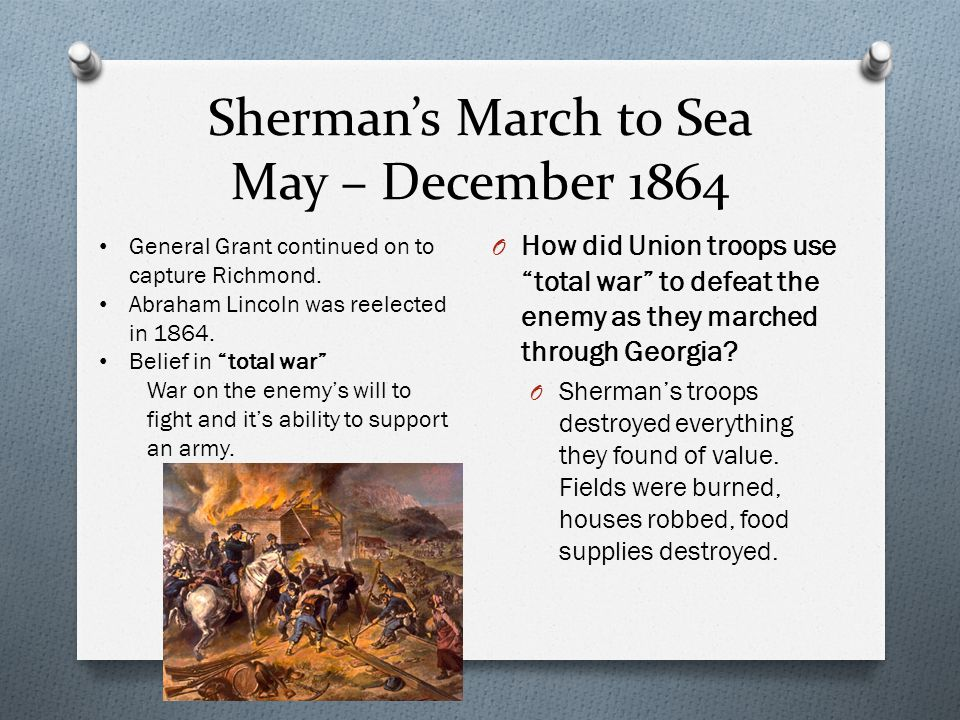 Sherman's March to Sea May – December 1864