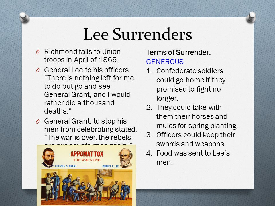 Lee Surrenders Richmond falls to Union troops in April of 1865.