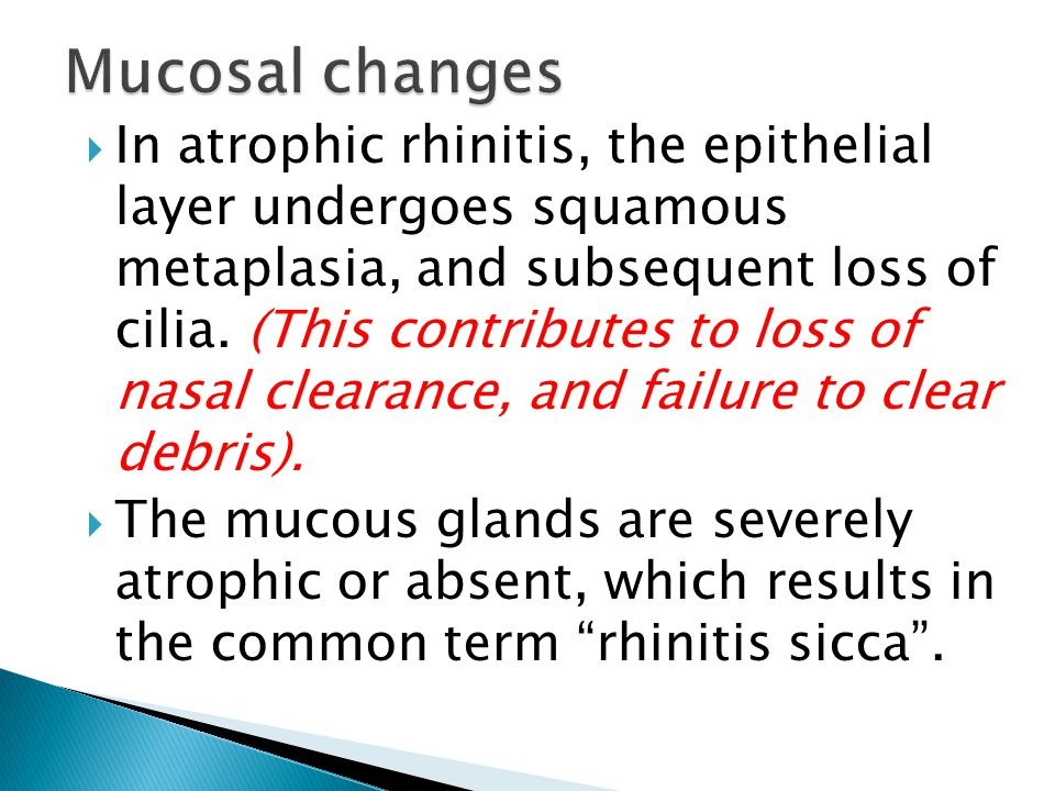 Mucosal changes