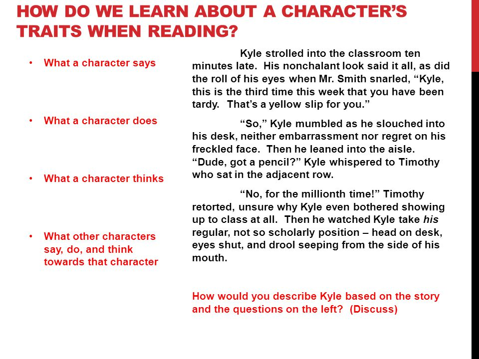 How do we learn about A character's traits when reading