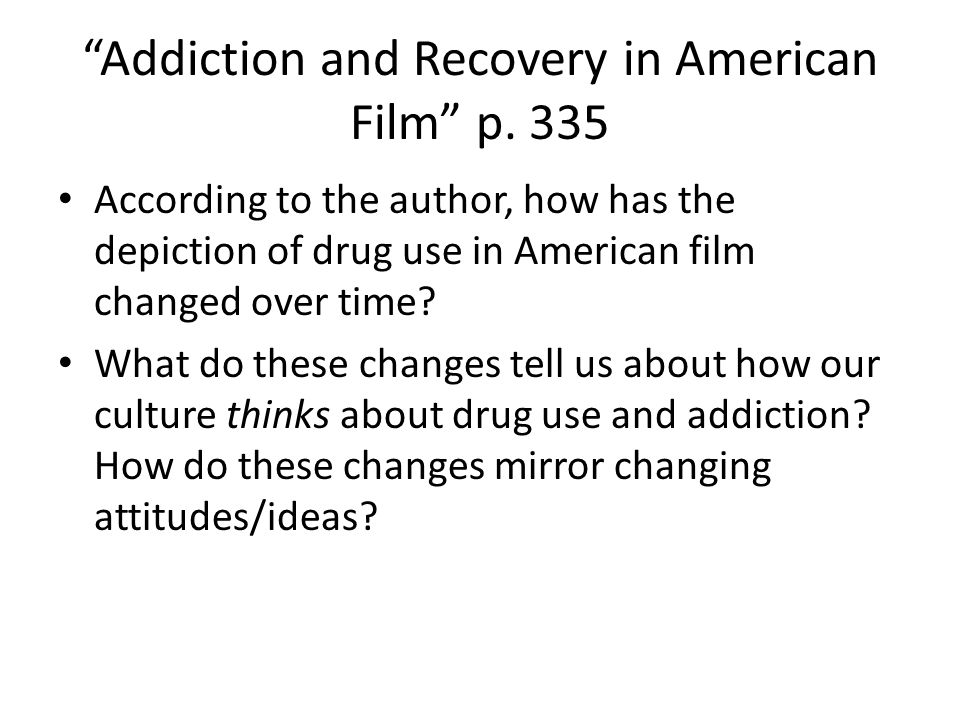 Addiction and Recovery in American Film p. 335