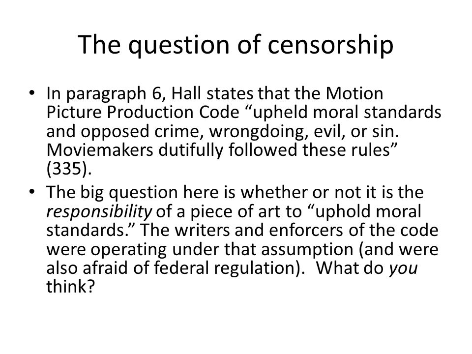 The question of censorship
