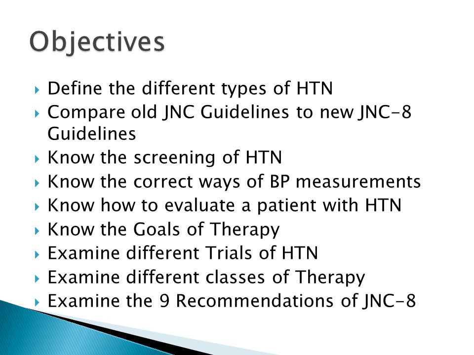 Objectives Define the different types of HTN