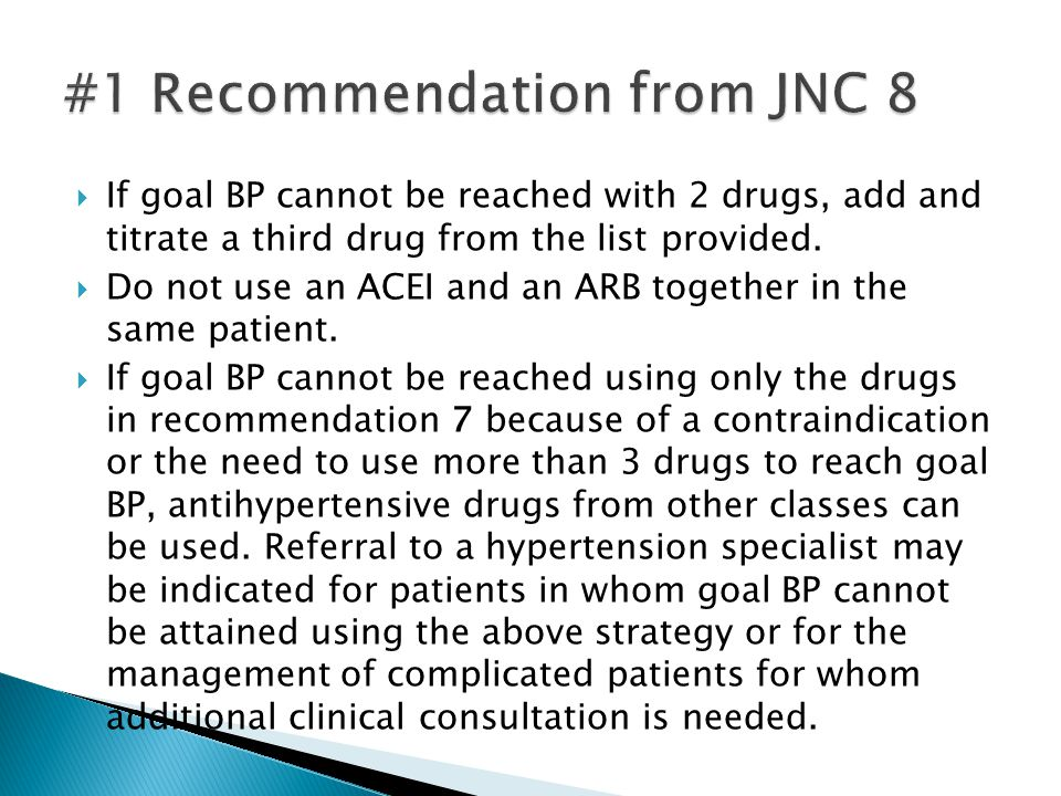 #1 Recommendation from JNC 8