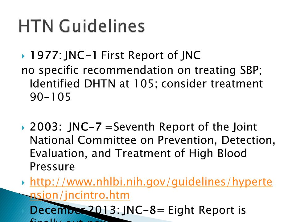 HTN Guidelines 1977: JNC-1 First Report of JNC