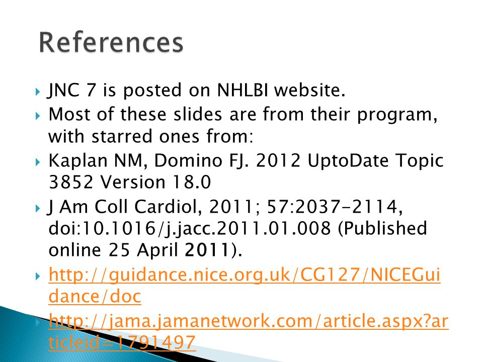 References JNC 7 is posted on NHLBI website.