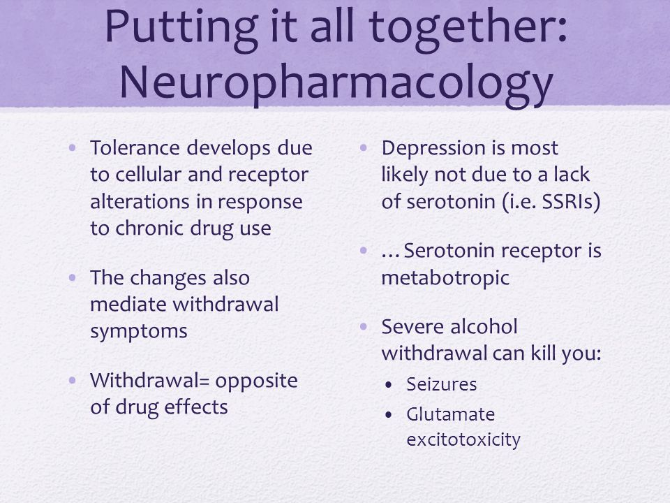 Putting it all together: Neuropharmacology