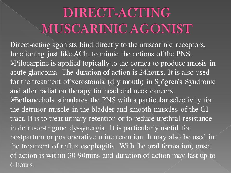 DIRECT-ACTING MUSCARINIC AGONIST