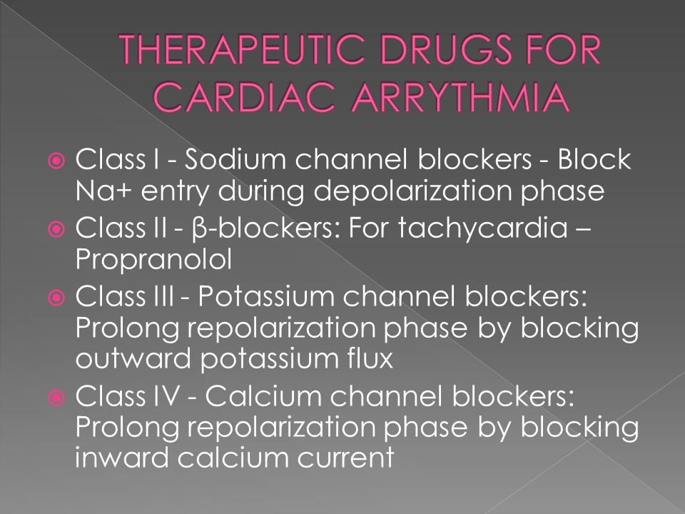 THERAPEUTIC DRUGS FOR CARDIAC ARRYTHMIA