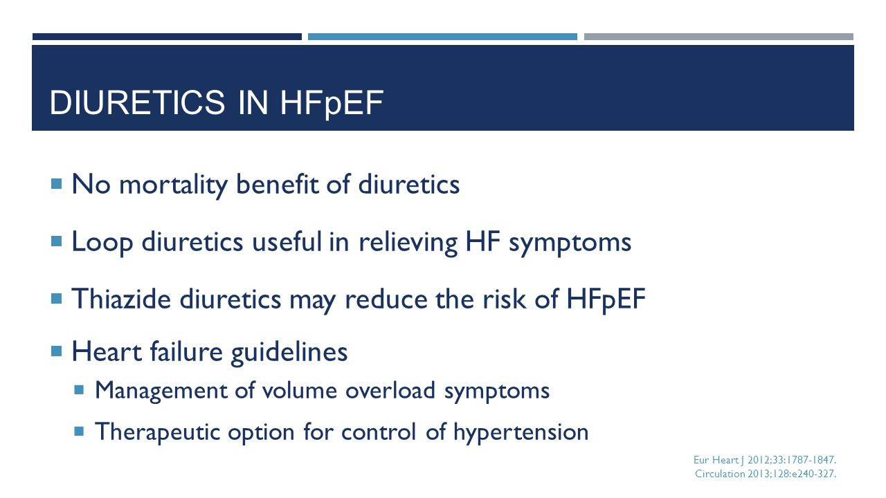 Diuretics in HFpEF No mortality benefit of diuretics