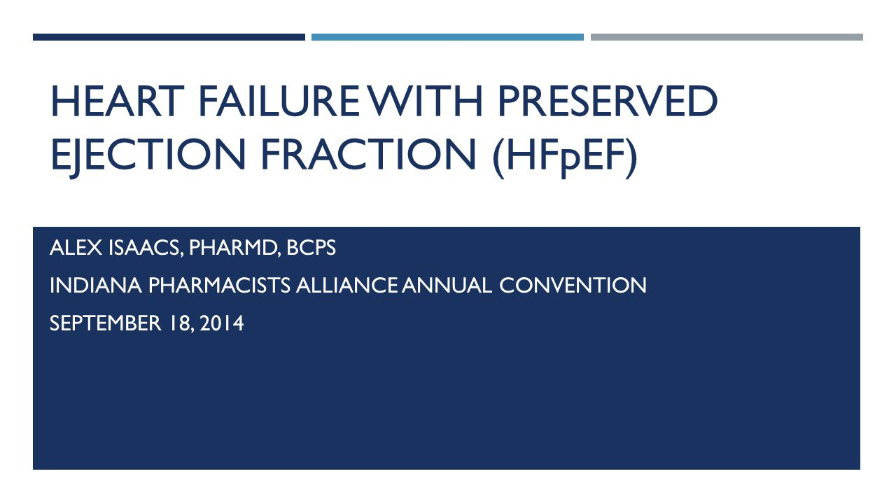 Heart failure with preserved ejection fraction (HFpEF)