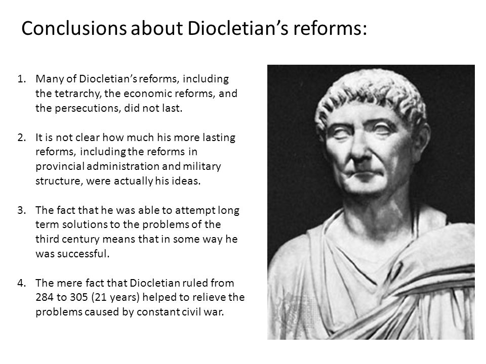 Conclusions about Diocletian's reforms: