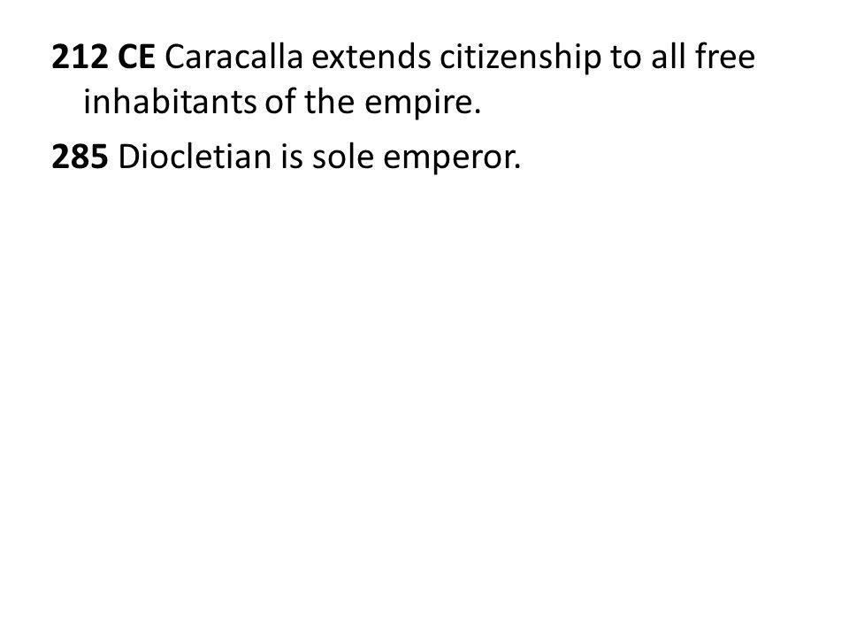 285 Diocletian is sole emperor.