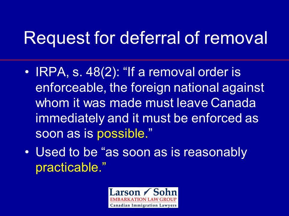 Request for deferral of removal