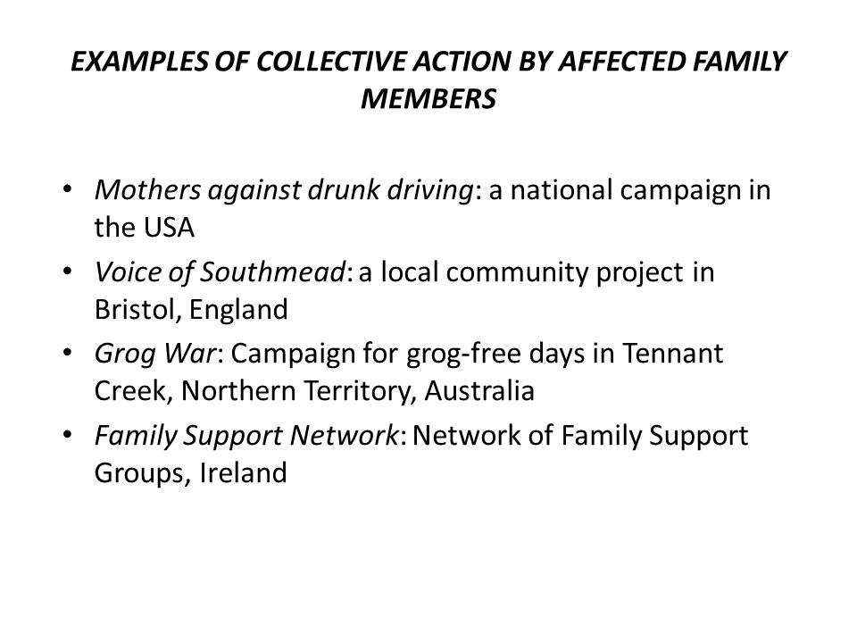 EXAMPLES OF COLLECTIVE ACTION BY AFFECTED FAMILY MEMBERS