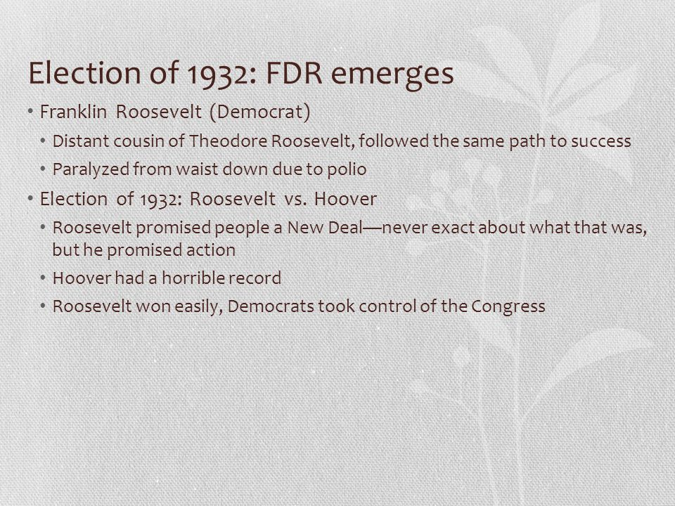 Election of 1932: FDR emerges
