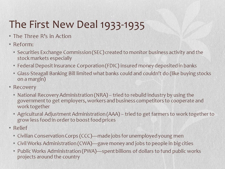 The First New Deal 1933-1935 The Three R's in Action Reform: Recovery