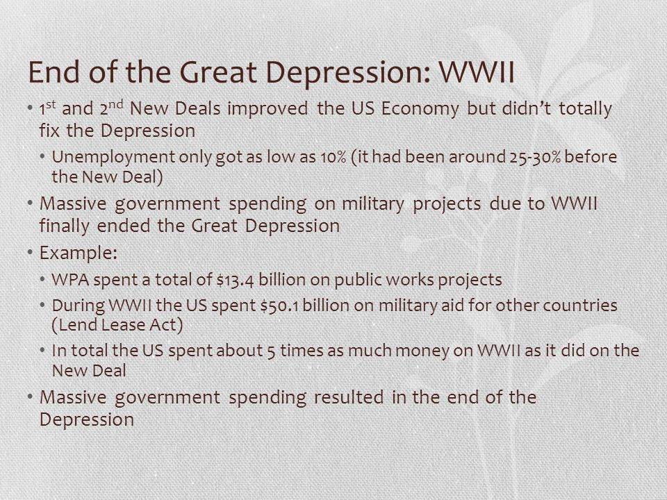 End of the Great Depression: WWII