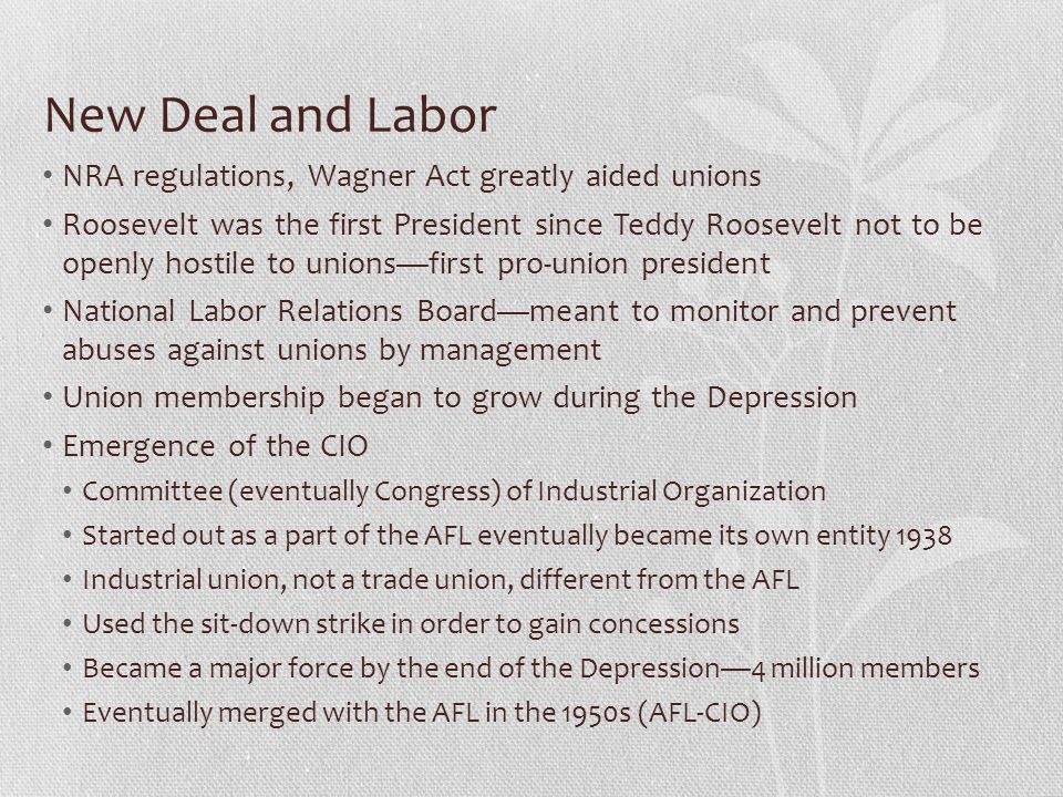 New Deal and Labor NRA regulations, Wagner Act greatly aided unions