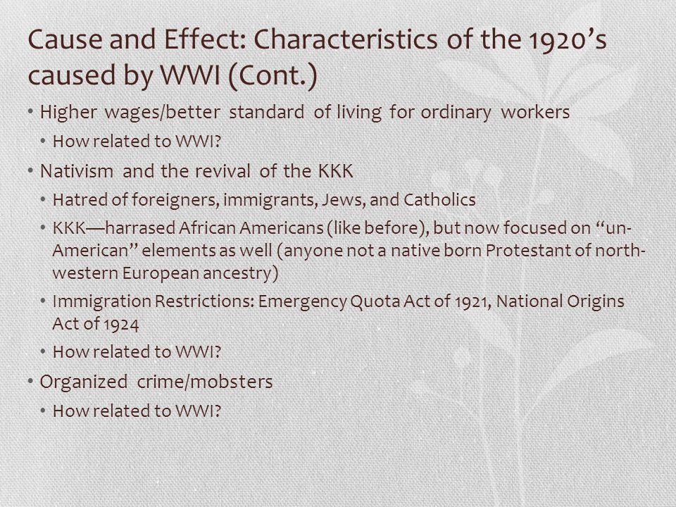 Cause and Effect: Characteristics of the 1920's caused by WWI (Cont.)