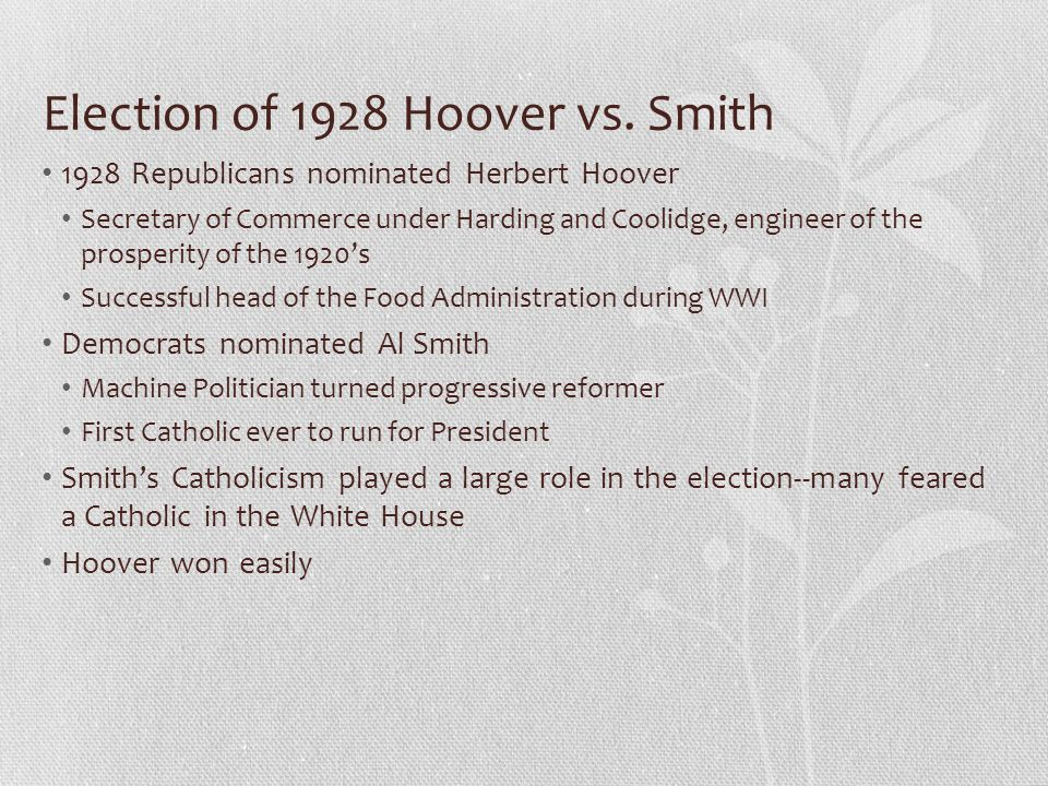 Election of 1928 Hoover vs. Smith