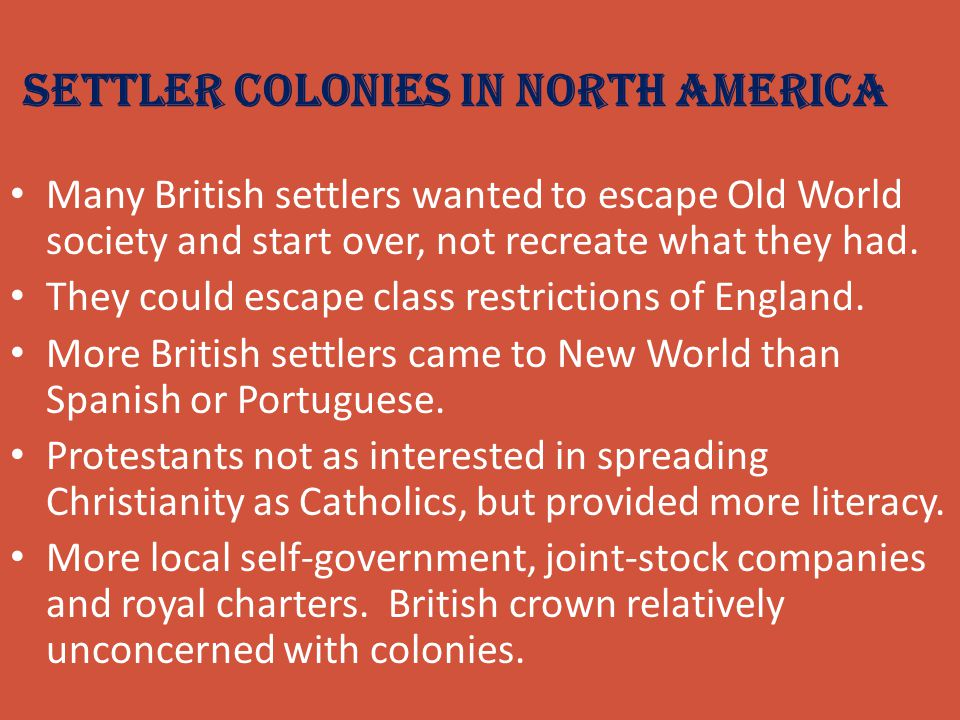Settler Colonies in North America